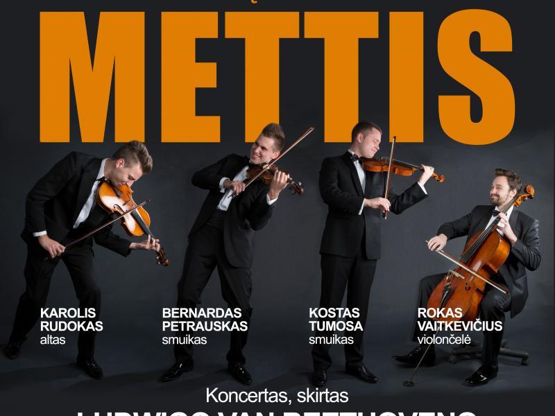 Styginių kvarteto METTIS koncertas